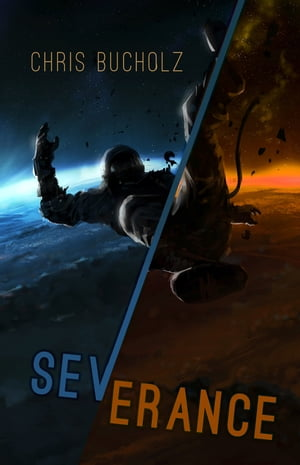 Severance by Chris Bucholz