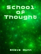 School Of Thought by Steve Dunn