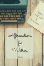 Affirmations for Writers EGuide by Suzan Battah