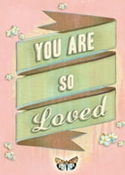 You Are So Loved by Various