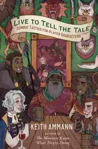 Live to Tell the Tale: Combat Tactics for Player Characters