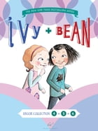 Ivy and Bean Bundle Set 2 (Books 4-6) Cover Image