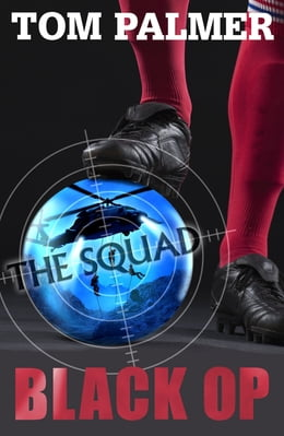 Book The Squad: Black Op by Tom Palmer