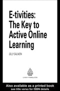 E-Tivities: The Key to Active Online Learning 4a84b909-0bf2-4be0-8dda-3d9422dc63c0
