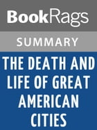 The Death and Life of Great American Cities by Jane Jacobs l Summary & Study Guide by BookRags