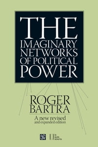 The Imaginary Networks of Political Power