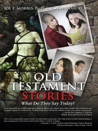 Old Testament Stories: What Do They Say Today?