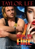 Trial by Fire: Sizzling Romantic Suspense