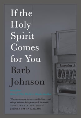 Book If the Holy Spirit Comes for You by Barb Johnson