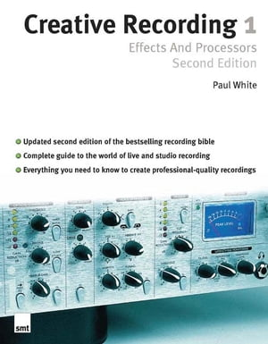 Creative Recording 1: Effects and Processors