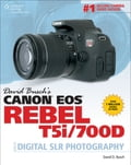 David Busch's Canon EOS Rebel T5i/700D Guide to Digital SLR Photography 43011f21-72df-4690-bcd8-2b362ea7814d