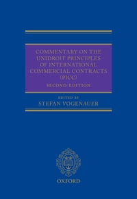 Commentary on the UNIDROIT Principles of International Commercial Contracts (PICC)