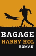 Bagage by Harry Hol