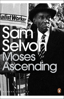 Book Moses Ascending by Sam Selvon