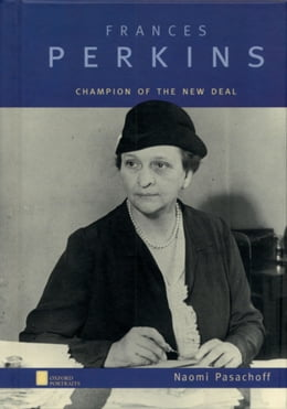 Book Frances Perkins: Champion of the New Deal by Naomi Pasachoff
