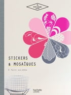 Mosaïques stickers by Aline Caron