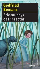 Eric au pays des insectes by Godfried Bomans