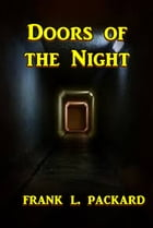 Doors of the Night by Frank L. Packard