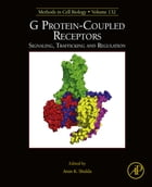 G Protein-Coupled Receptors: Signaling, Trafficking and Regulation