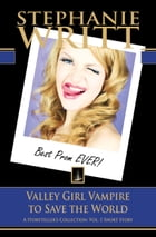 Valley Girl Vampire to Save the World by Stephanie Writt