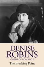The Breaking Point by Denise Robins