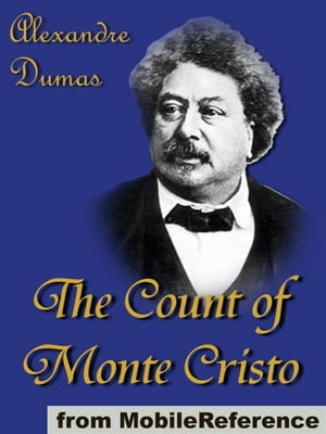 The Count Of Monte Cristo (Mobi Classics)