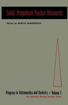 Book Solid Propellant Rocket Research by Summerfield, Martin