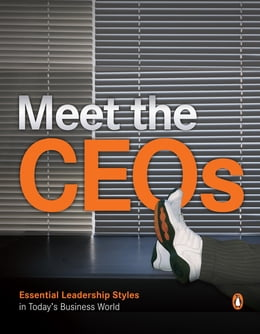 Book Meet The CEOs - Essential Leadership Style in Today's Business World by PENGUIN BOOKS SOUTH AFRICA