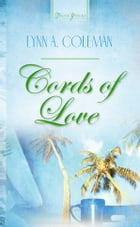 Cords Of Love by Lynn A. Coleman