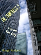 The Temptress 2: Eye On The City