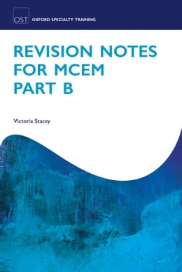 Book Revision Notes for MCEM Part B by Victoria Stacey