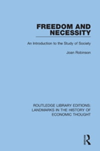 Freedom and Necessity: An Introduction to the Study of Society