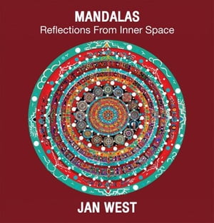 Mandalas: Reflections from Inner Space