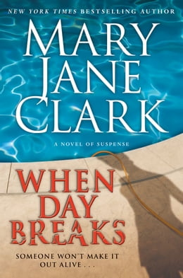 Book When Day Breaks by Mary Jane Clark