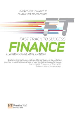 Book Finance: Fast Track to Success: The low down on the top job by Alan Bonham