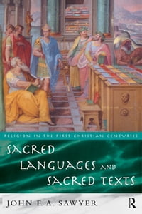Sacred Languages and Sacred Texts