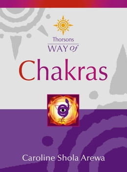 Book Chakras (Thorsons Way of) by Caroline Shola Arewa