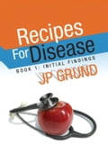 Recipes For Disease