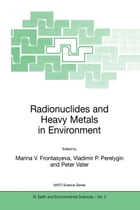 Radionuclides and Heavy Metals in Environment by Vladimir P. Perelygin