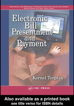 Book Electronic Bill Presentment and Payment by Terplan, Kornel