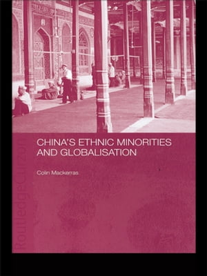 China's Ethnic Minorities and Globalisation