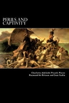 Perils and Captivity by Charlotte-Adelaide Picard