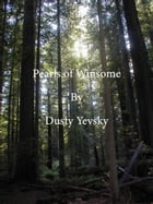 Pearls of Winsome by Dusty Yevsky