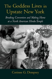 The Goddess Lives in Upstate New York: Breaking Convention and Making Home at a North American…