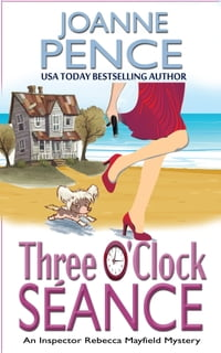 Three O'Clock Seance: An Inspector Rebecca Mayfield Mystery
