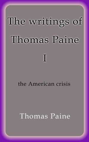 the theme of thomas paine s the crisis no 1 Take this quiz to check your understanding of thomas paine's speech when you are satisfied with your results, take a screenshot, and submit them on the following page.