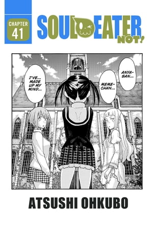 Soul Eater NOT!, Chapter 41