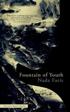 Fountain of Youth by Nada Faris