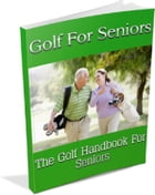Golf For Seniors by Anonymous