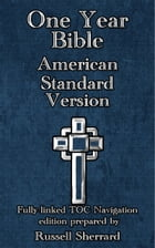One Year Bible - American Standard Version by Russell Sherrard